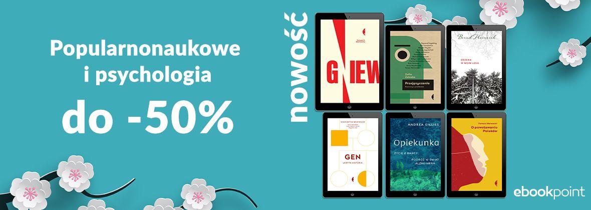 Promocja na ebooki Popularnonaukowe i psychologia / do -50%
